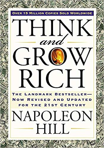 Think and Grow Rich - Napoleon Hill - Personal Development Book